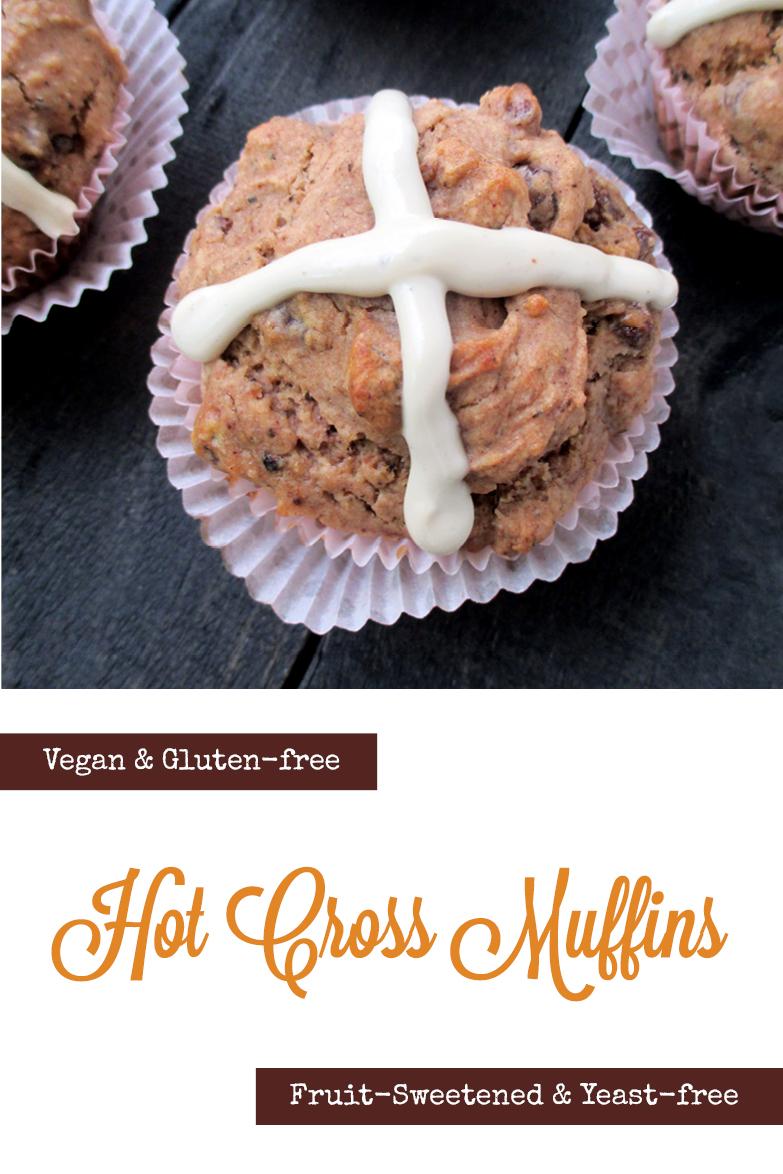 Vegan Gluten free Yeast free Fruit Sweetened Hot Cross Muffins Recipe P