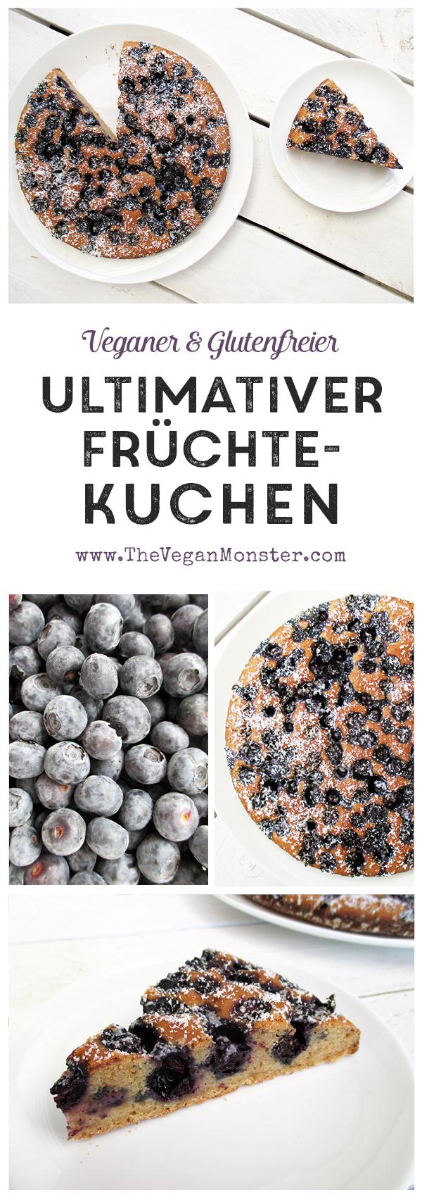 Ultimativer Veganer Glutenfreier Milchfreier Frucht Kuchen ohne Eier