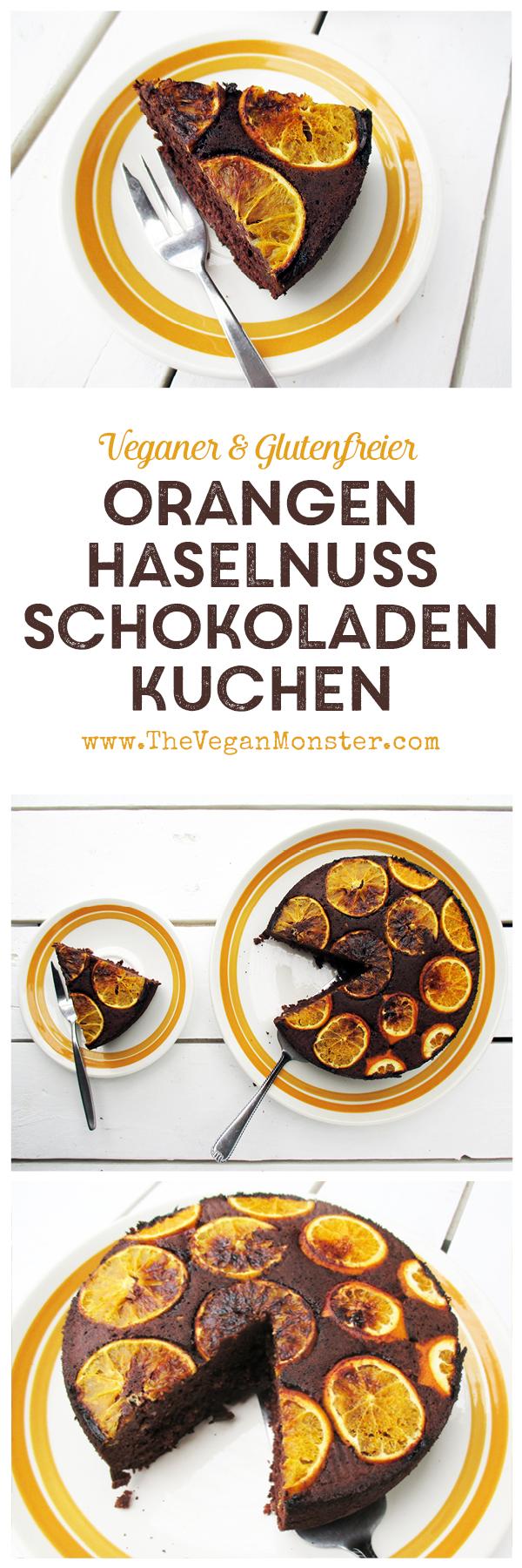 Veganer Glutenfreier Orangen Haselnuss Schokoladen Kuchen Rezept ohne Kristallzucker Ohne Milch Ohne Ei